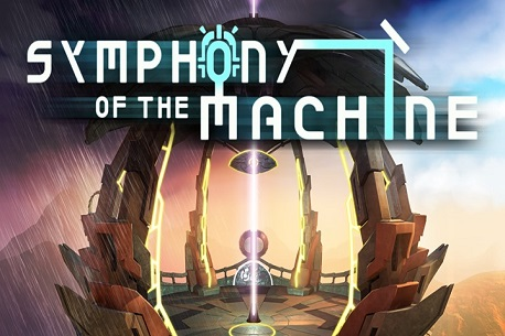 Symphony of the Machine (Oculus Rift)
