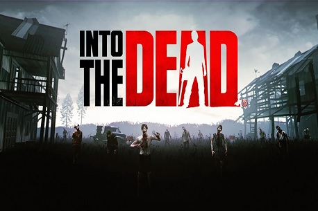 Into the Dead (Gear VR)