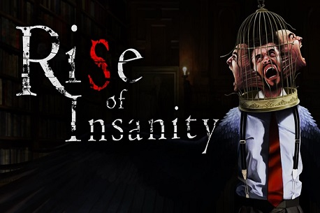 Rise of Insanity - Episode I (Gear VR)