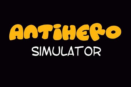 Antihero Simulator (Google Daydream)