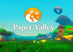 Paper Valley (Oculus Go)
