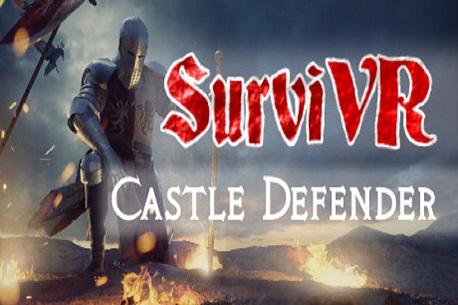 SurviVR - Castle Defender (Steam VR)
