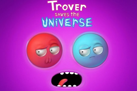 Trover Saves the Universe (PSVR)