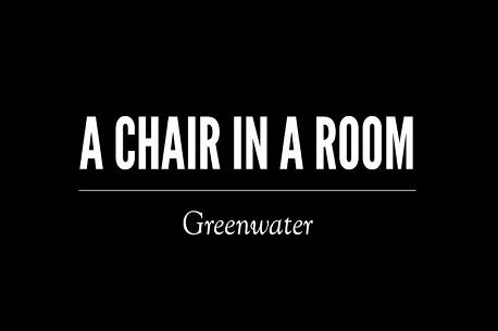 A Chair in a Room: Greenwater (Steam VR)