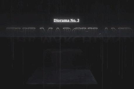 Diorama No.3 : The Marchland (Steam VR)
