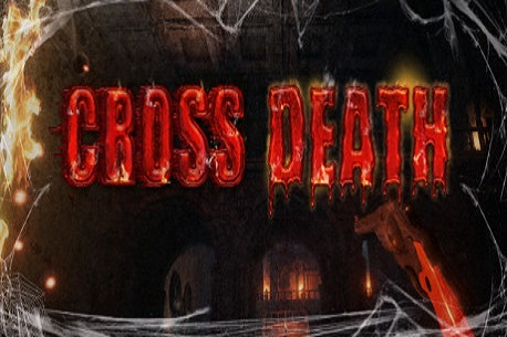 Cross Death VR (Steam VR)