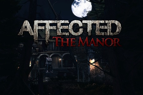 AFFECTED: The Manor (Oculus Quest)