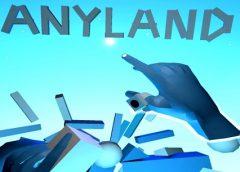 Anyland (Steam VR)
