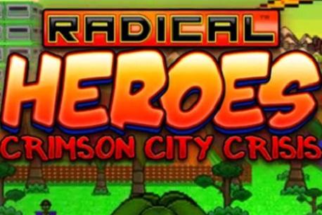 Radical Heroes: Crimson City Crisis (Steam VR)