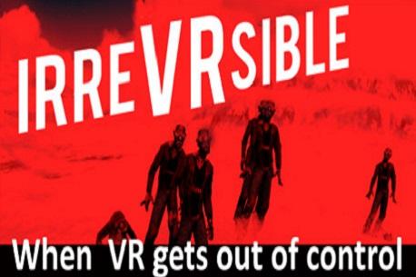 IrreVRsible (Steam VR)