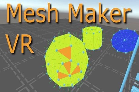 Mesh Maker VR (Steam VR)