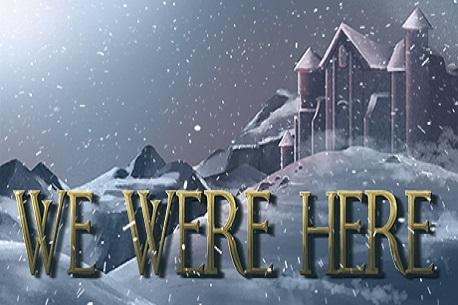 We Were Here (Steam VR)