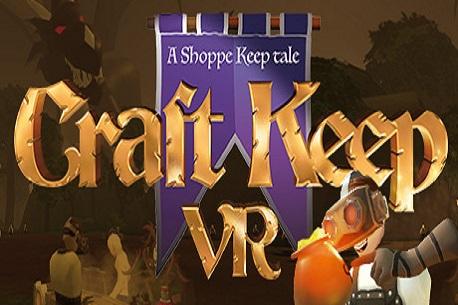 Craft Keep VR (Steam VR)