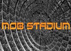 Mob Stadium (Steam VR)