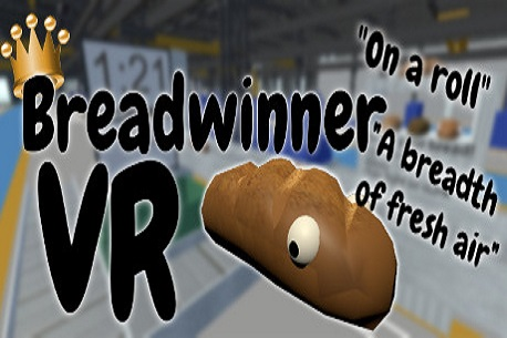 Breadwinner VR (Steam VR)
