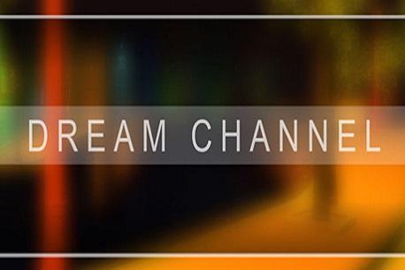 Dream Channel (Steam VR)