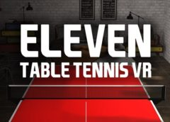 Eleven Table Tennis (Oculus Quest)