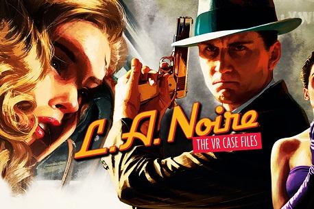 L.A. Noire: The VR Case Files (Steam VR)