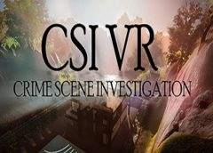 CSI VR: Crime Scene Investigation (Steam VR)