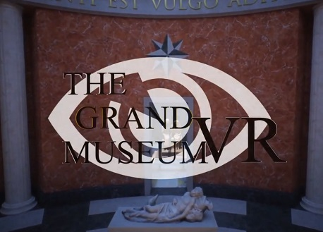 The Grand Museum VR (Steam VR)