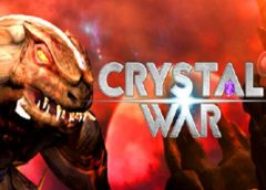 Crystal War (Steam VR)
