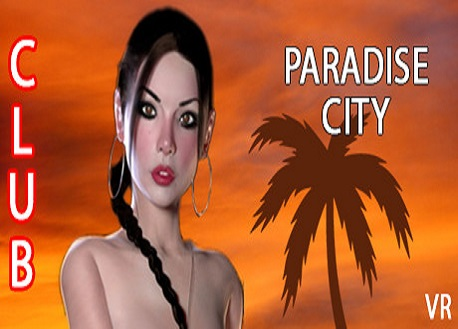 Paradise City VR (Steam VR)