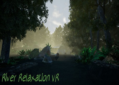 River Relaxation VR (Steam VR)