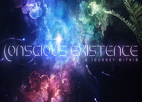 Conscious Existence - A Journey Within (Steam VR)