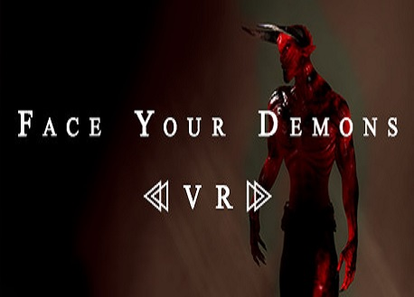 Face Your Demons (Steam VR)