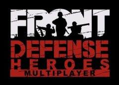 Front Defense: Heroes (Steam VR)