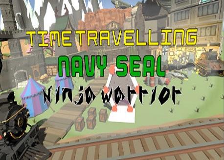 Time Travelling Navy Seal Ninja Warrior (Steam VR)