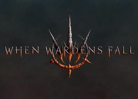 When Wardens Fall (Steam VR)