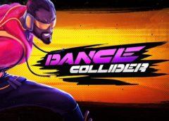 Dance Collider (Steam VR)
