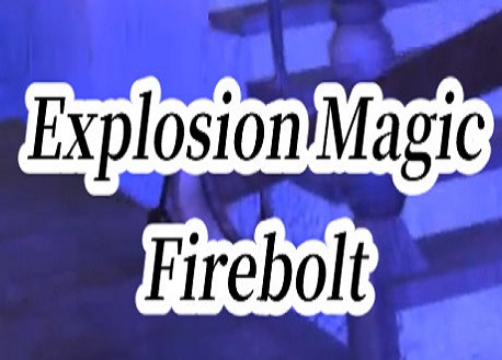Explosion Magic Firebolt VR (Steam VR)