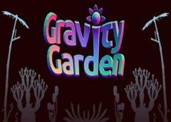 Gravity Garden (Steam VR)