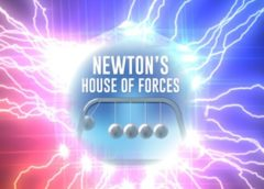 Newton's House of Forces (Steam VR)