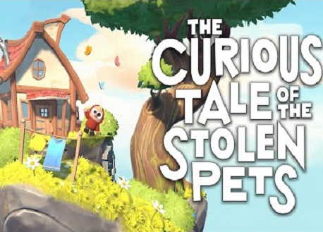 The Curious Tale of the Stolen Pets (Steam VR)