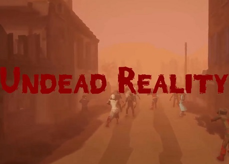 Undead Reality (Steam VR)