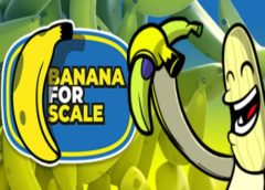 Banana for Scale (Steam VR)