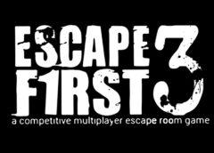 Escape First 3 (Steam VR)