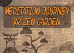 Meditation Journey: VR Zen Garden (Steam VR)