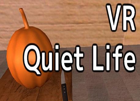 VR Quiet Life (Steam VR)