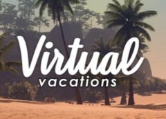 Virtual Vacations (Steam VR)