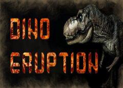 Dino Eruption (Steam VR)
