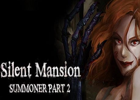 Silent Mansion : Summoner VR Part2 (Steam VR)