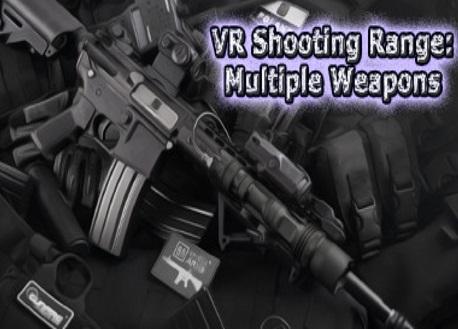 VR Shooting Range: Multiple Weapons (Steam VR)