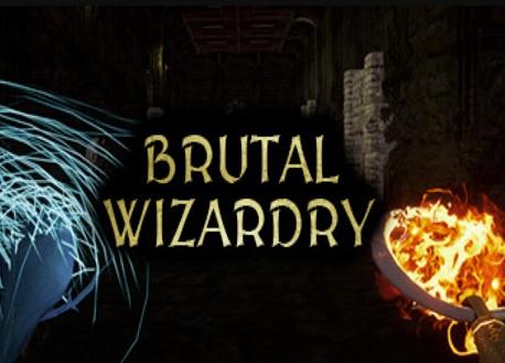 Brutal Wizardry (Steam VR)