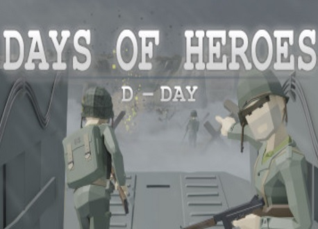 Days of Heroes: D-Day (Steam VR)