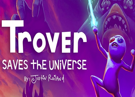 Trover Saves the Universe (Oculus Quest)