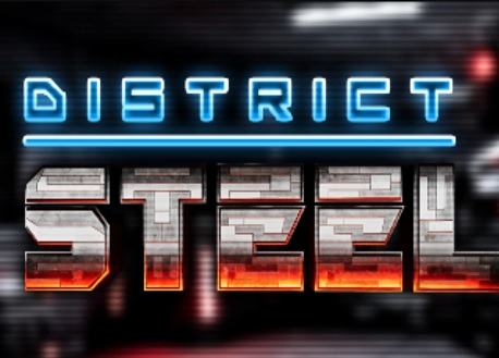 District Steel (Steam VR)
